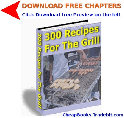 Pay for 300 Recipes For The Grill with FREE CHAPTERS