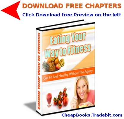 Pay for Eating Your Way to Fitness with FREE CHAPTERS