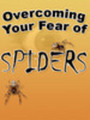 Thumbnail NEW!* Overcoming Your Fear of Spiders MRR*