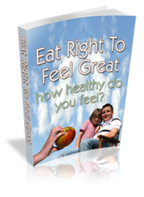 Pay for NEW!* Eat Right TO Feel Great Ebook With MRR*