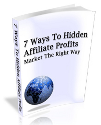 Pay for NEW!* 7 Ways To Hidden Affiliate Profits  MRR*