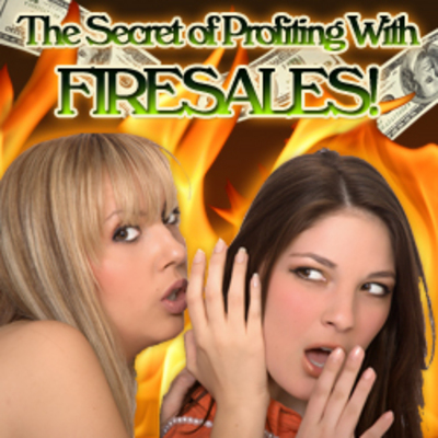 Pay for The Secret Of Profiting With Fire Sales