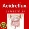 Thumbnail acid reflux Plr private label articles