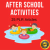 Thumbnail After school Activities Plr private label articles