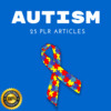 Thumbnail Autism - High Quality PLR Private Label Articles