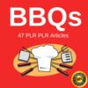 Thumbnail BBQs - High Quality PLR Private Label Articles