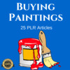 Thumbnail Buying Paintings Private Label Rights PLR Articles 2016