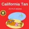 Thumbnail Californian Tan Private label Rights Plr Articles 2016
