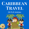 Thumbnail Caribbean Travel - High Quality PLR Private Label Articles