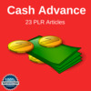 Thumbnail Cash Advance - High Quality PLR Private Label Articles