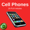 Thumbnail Cell Phones - High Quality PLR Private Label Rights Articles