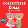 Thumbnail Collectible Dolls - High Quality PLR Private Label Articles