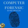 Thumbnail Computer Forensic - Quality PLR Private Label Articles