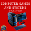 Thumbnail Computer Game and Systems- Quality Articles PLR