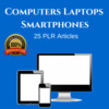 Thumbnail computer Laptops and Smartphones PLR Private Label Articles