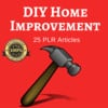 Thumbnail DIY Home Improvement - PLR Private Label Rights Articles