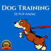 Thumbnail Dog Training - Quality PLR Private Label Rights Articles