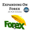 Thumbnail Expanding on Forex- Quality PLR Private Label Right Articles