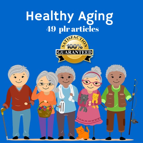 Pay for Healthy Aging - PLR MRR Private Label Rights Articles