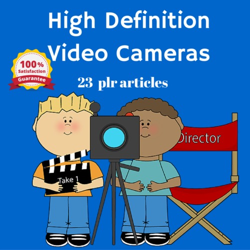 Pay for High Definition HD Cameras - PLR MRR Articles