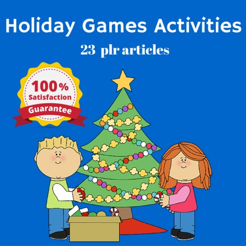 Pay for Holiday Games and Activities - PLR MRR High Quality Articles
