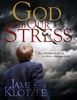 Thumbnail God in our Stress: The Christians Guide to Stress Management