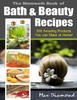 Thumbnail The Mammoth Book of Bath & Beauty Recipes