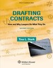 Thumbnail Drafting Contracts: How & Why Lawyers Do What They Do