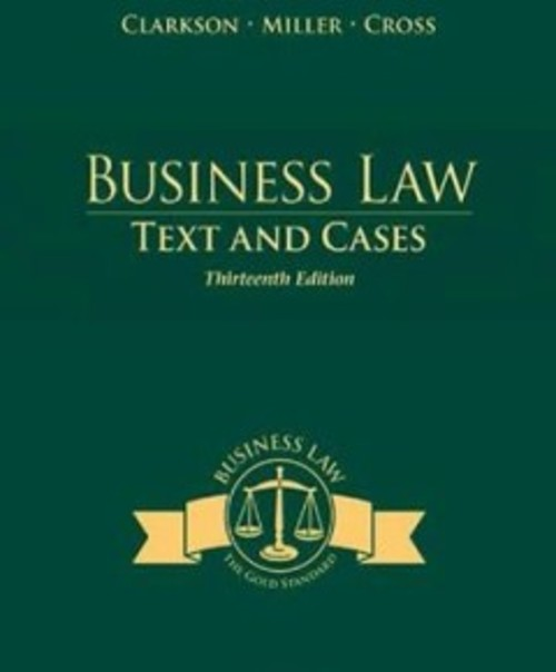 Pay for Business Law Text and Cases 13th edition