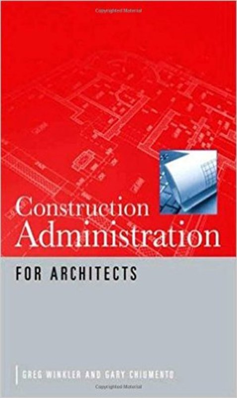 Pay for Construction Administration for Architects