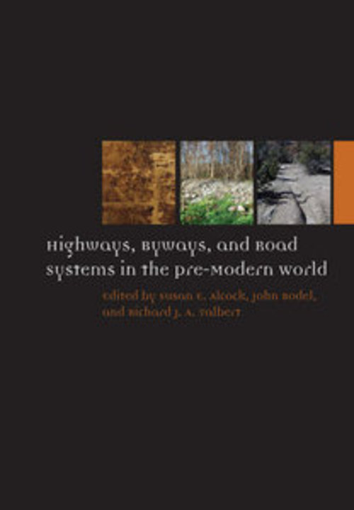 Pay for Highways, Byways, and Road Systems in the Pre-Modern World