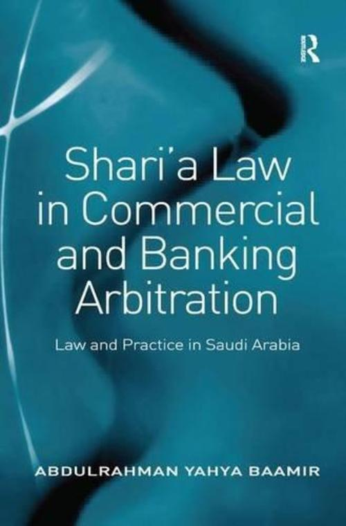 Pay for Sharia Law in Commercial and Banking Arbitration