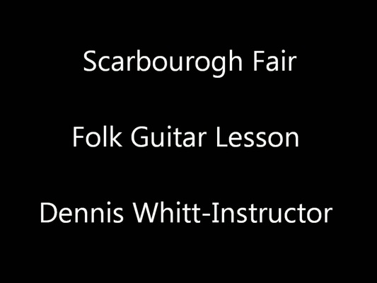 Pay for Scarborough Fair Folk Guitar Lesson