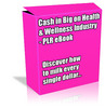 Thumbnail Buy PLR eBook - Cash in Big on Health & Wellness *Quality*