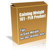 Thumbnail Buy PLR MRR Product - Gaining Weight 101 *High Quality*