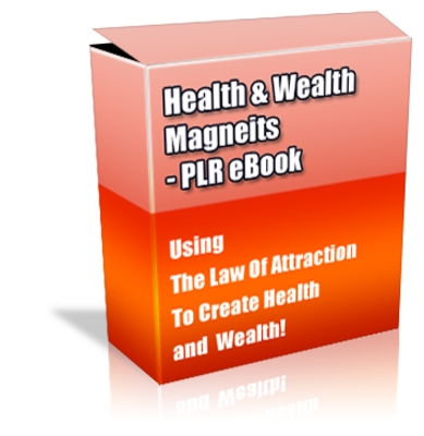 Pay for Buy PLR eBook - Health and Wealth Magnetism