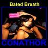 Thumbnail FLP CONATHOR - Bated Breath