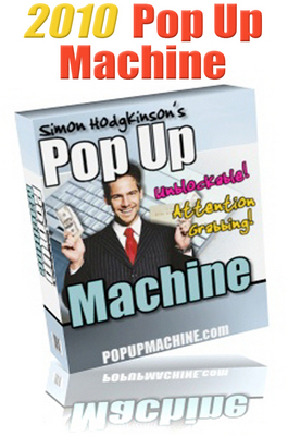 Pay for 2010 Pop Up Machine with Master Resell Rights