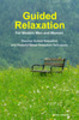 Thumbnail Relaxation Tips For Modern Men and Women