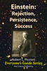 Thumbnail Einstein: Rejection, Persistence, Success by Robert Piccioni