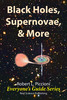 Thumbnail Black Holes, Supernovae & More by Robert Piccioni