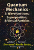 Thumbnail Quantum Mechanics 3: Wavefunctions, ... by Robert Piccioni