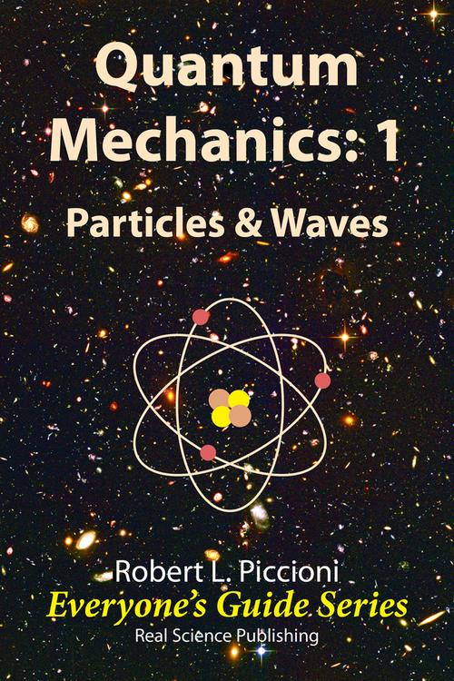 Pay for Quantum Mechanics 1: Particles & Waves by Robert Piccioni