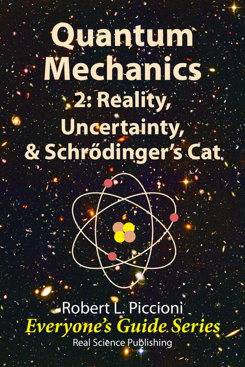 Pay for Quantum Mechanics 2: Reality, ...  by Robert Piccioni