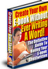 Thumbnail Create Your Ebook Without Writing A Word / Resell Rights