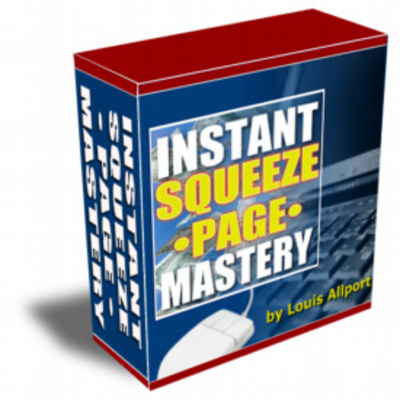 Pay for Instant Squeeze Page Mastery / Master Resell Rights