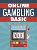 Thumbnail Online Basics Gamble