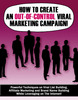 Thumbnail How to Create An Out-Of-Control Viral Marketing Campaign!