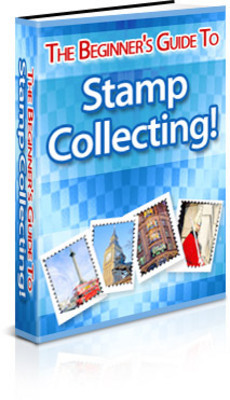 Pay for The Beginners Guide to Stamp Collecting With PLR + BONUS