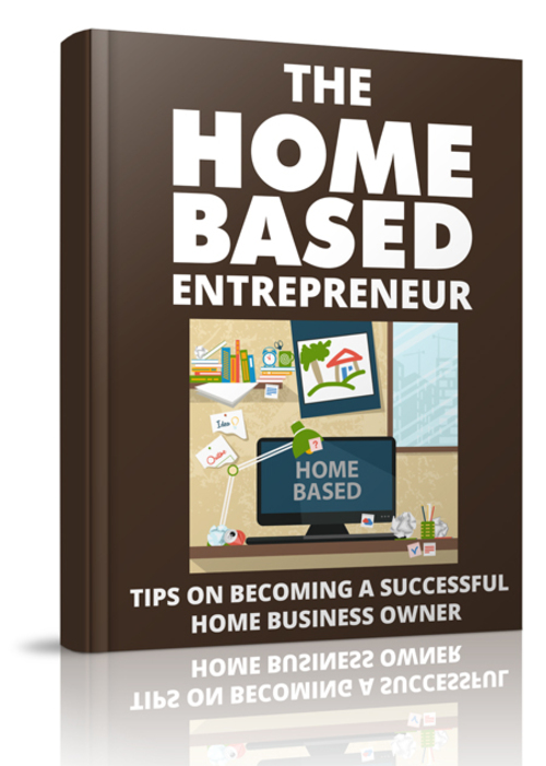 Pay for The Home Based Entrepreneur